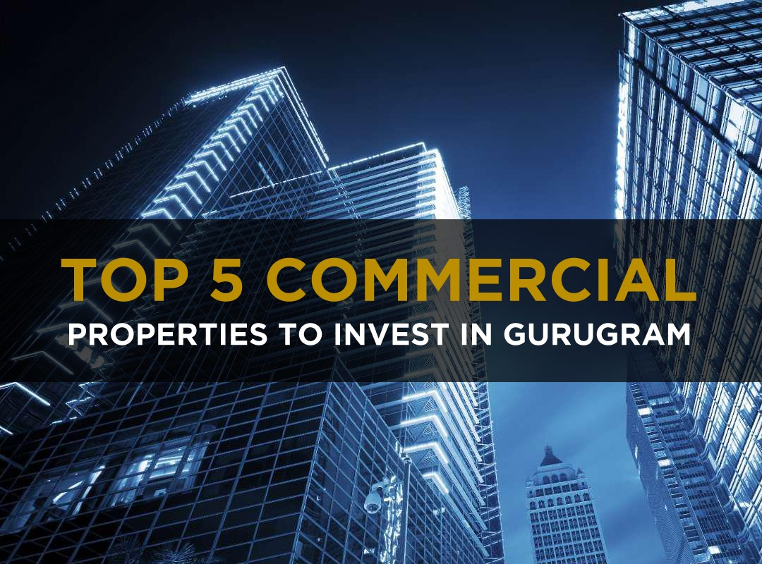 Top 5 commercial project in Gurgaon